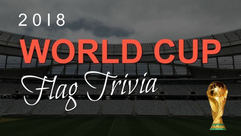 World Cup Flags Trivia