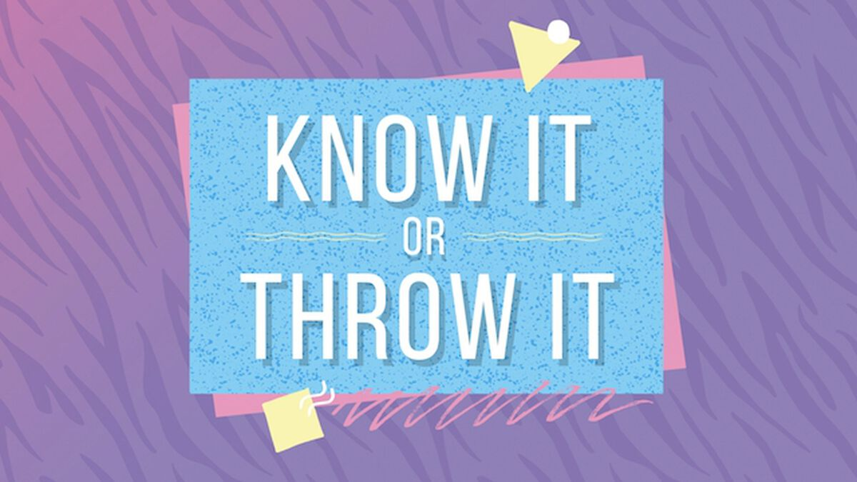 Know it or Throw it: 80's Edition image number null