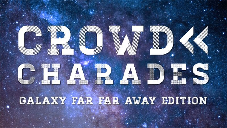 Crowd Charades Galaxy Far Far Away Edition