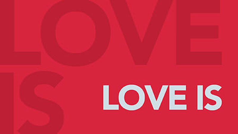 Love Is _____________