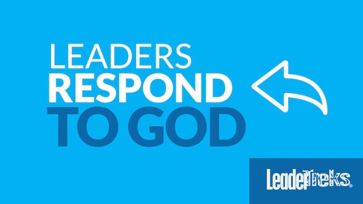 Leaders Respond to God image number null