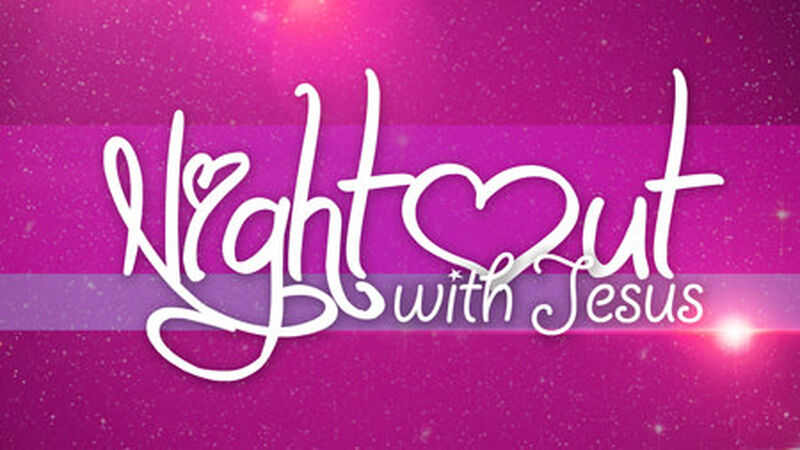 Night Out With Jesus