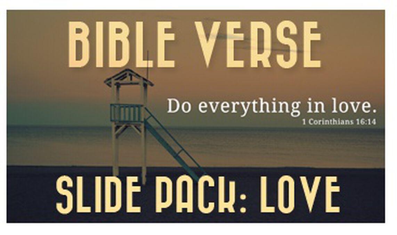Bible Verse Slide Pack - Love image number null