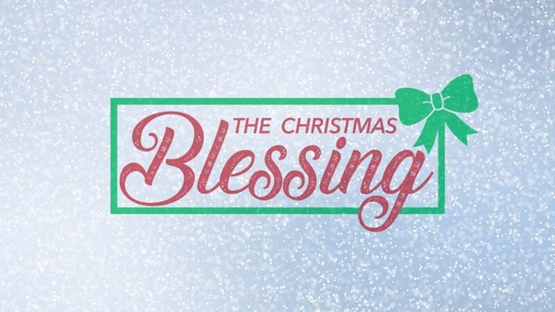 The Christmas Blessing: A One-Off Christmas Message