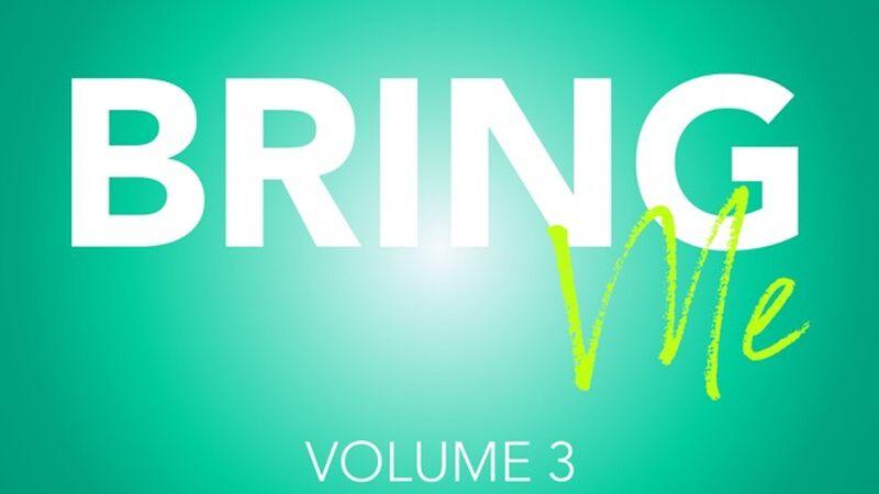 Bring Me: Volume 3
