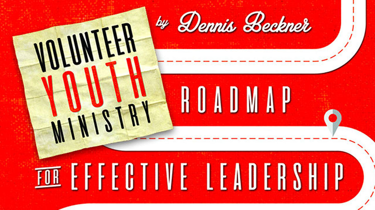 Volunteer Youth Ministry: A Roadmap For Effective Leadership image number null