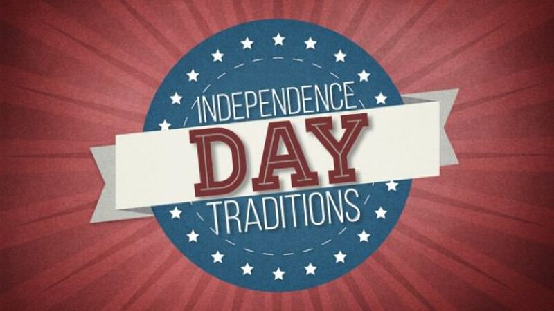 Independence Day Traditions