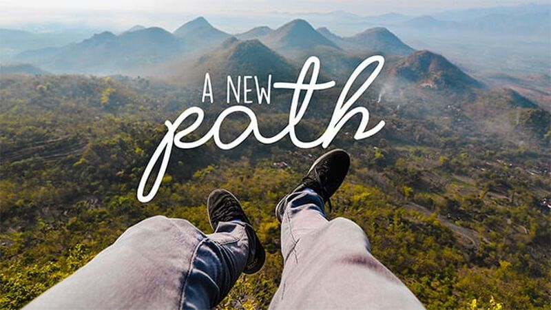A New Path - Part One