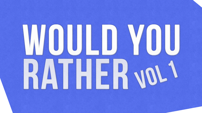 Would You Rather: Public Opinion Edition – Vol 1