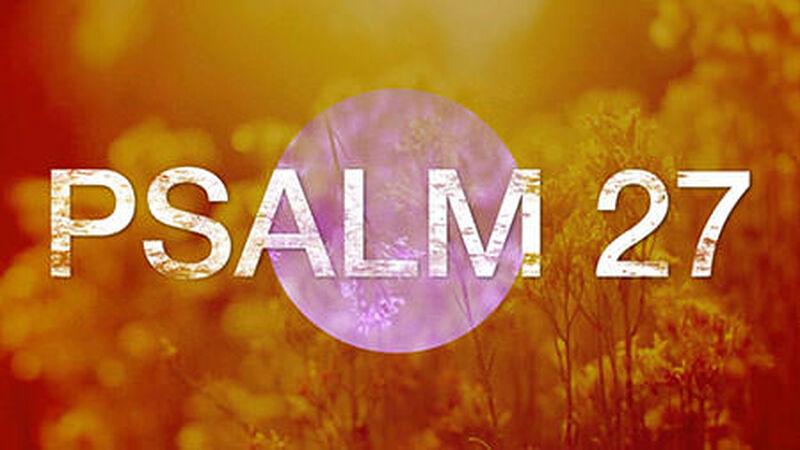 Video: Psalm 27