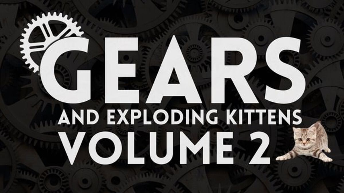 Gears and Exploding Kittens: Volume 2 image number null