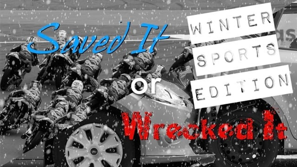 Saved It or Wrecked It: Winter Sports Edition image number null