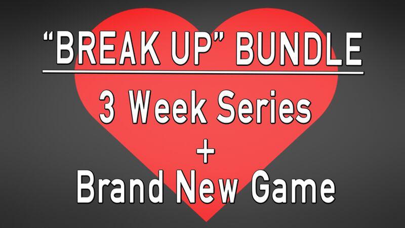The Break Up Bundle