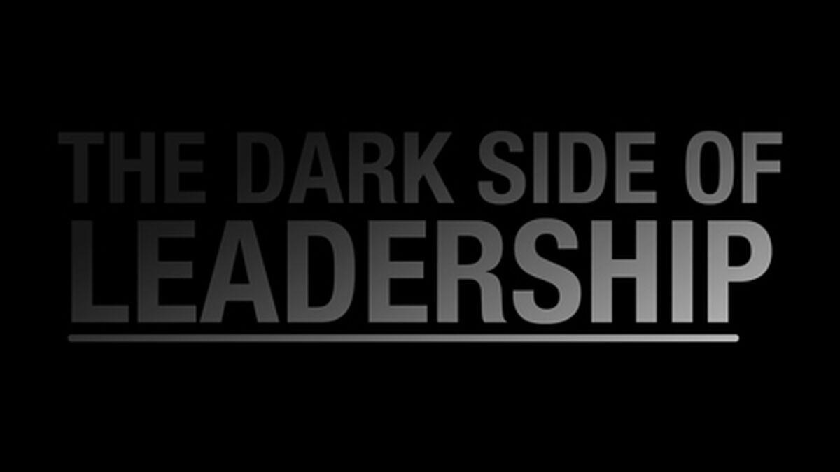 The Dark Side of Leadership image number null