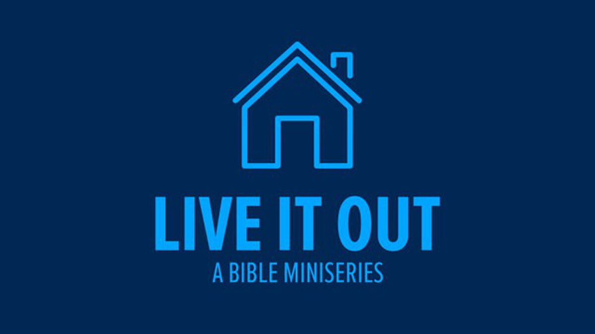 Live It Out: A Bible Miniseries image number null