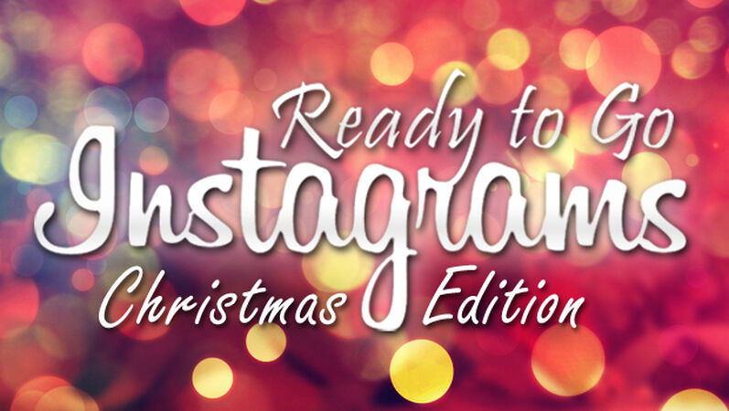 Ready to go Instagrams: Christmas Edition