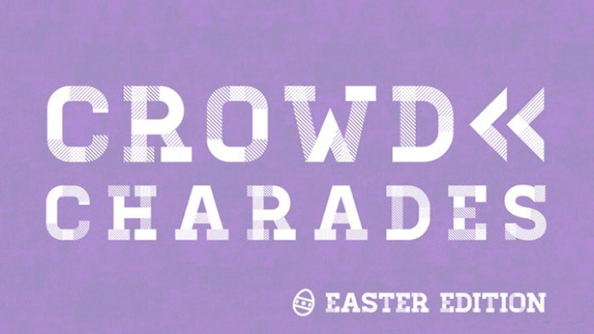 CROWD CHARADES: Easter Edition image number null