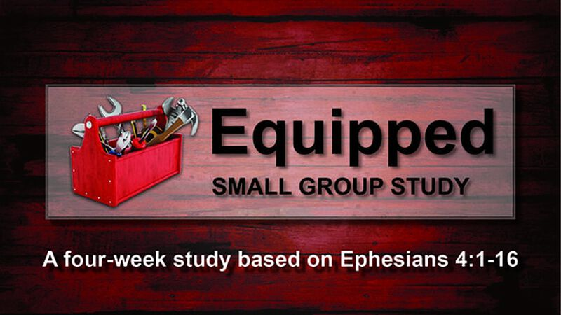 Equipped - Small Group Study