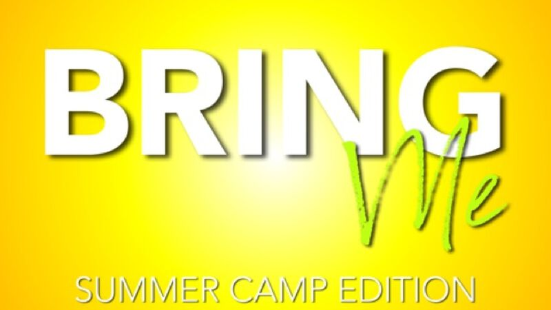 Bring Me Summer Camp Edition