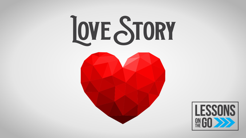 Lessons on the Go: Love Story