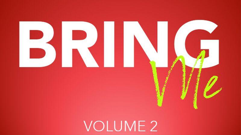 Bring Me: Volume 2
