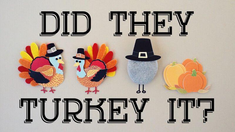 Did They Turkey It?