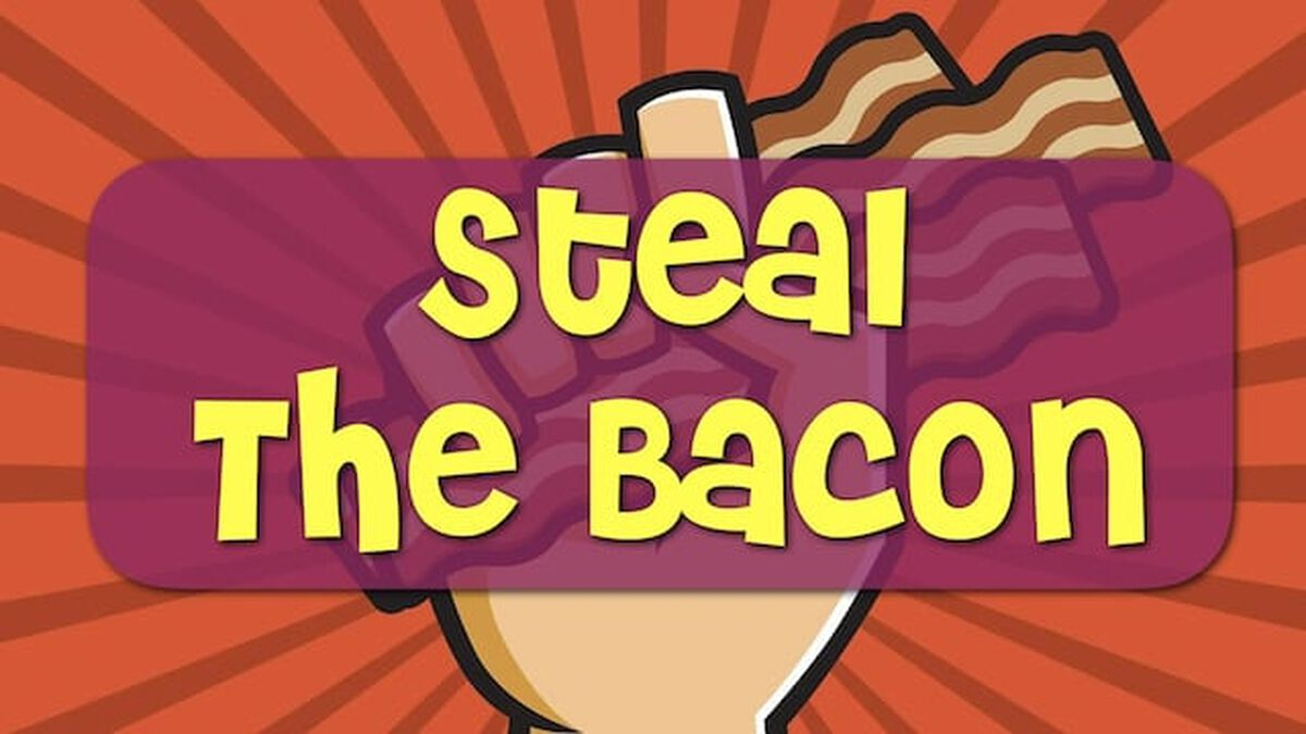 Steal the Bacon image number null