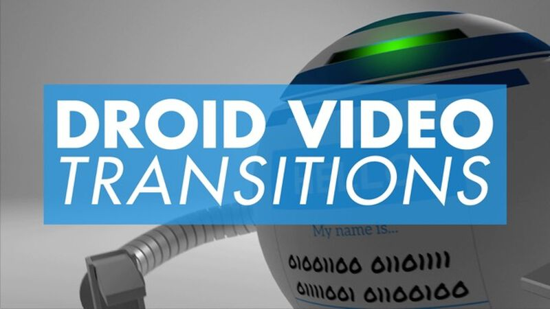 Droid Transition Video 6 Pack