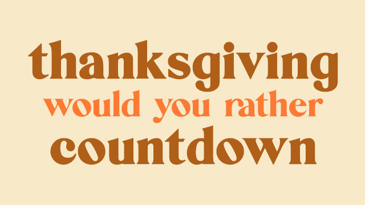 Thanksgiving Would You Rather Countdown Video image number null