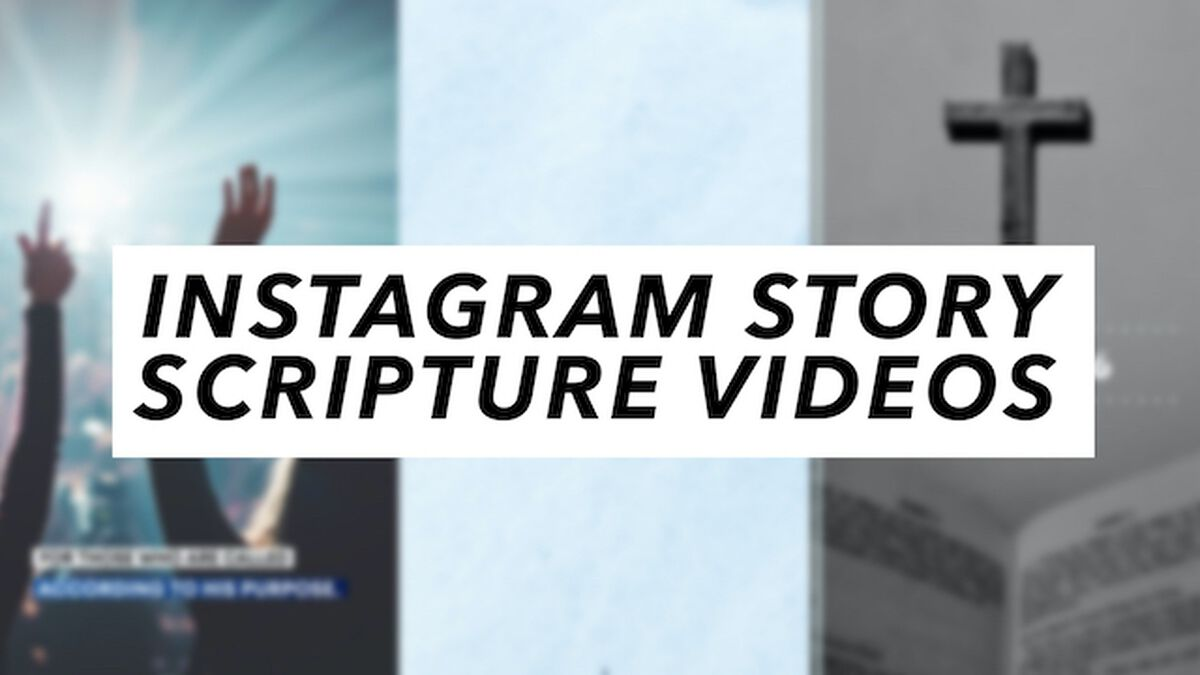 Instagram Story Scripture Videos image number null