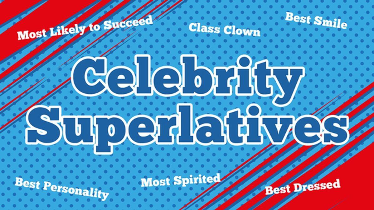 Celebrity Superlatives image number null