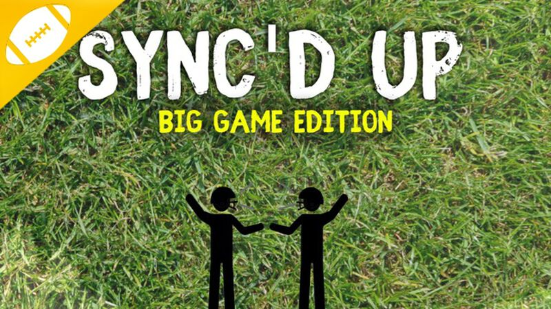 Sync'd Up: Big Game Edition