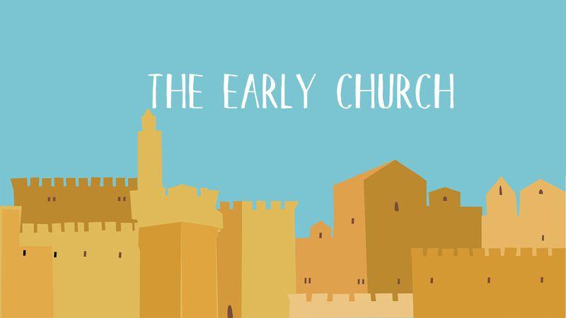 Viva! The Early Church