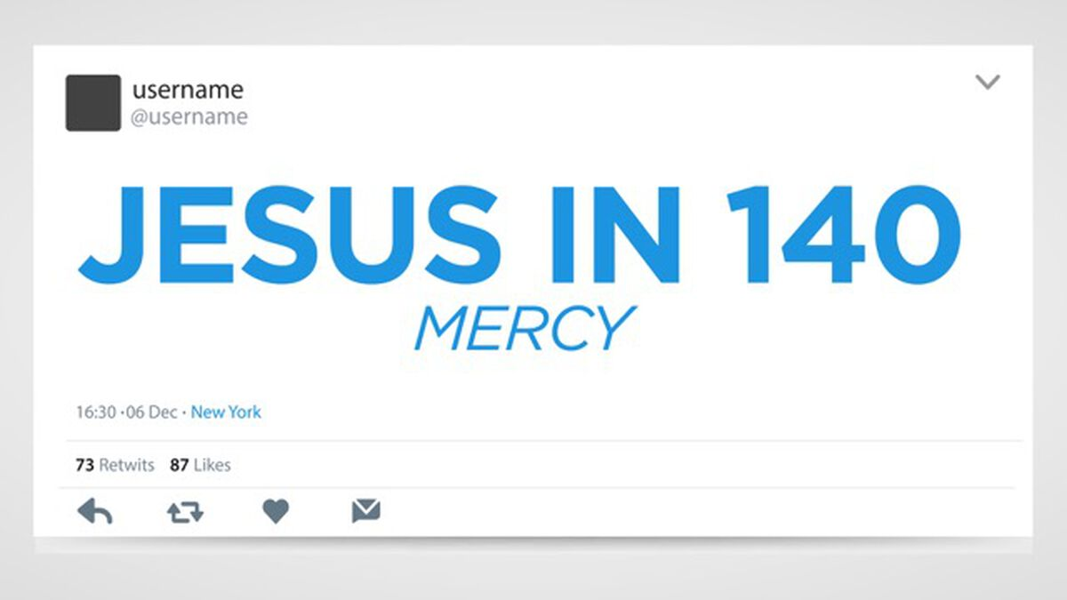 Jesus in 140: Mercy image number null