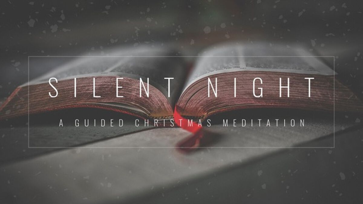 Silent Night: A Guided Meditation image number null