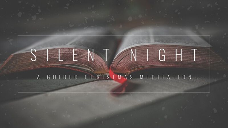 Silent Night: A Guided Meditation