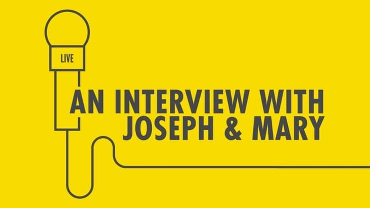 An Interview with Joseph and Mary image number null