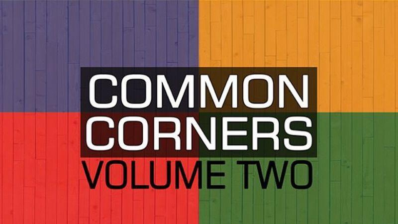 Common Corners: Volume 2
