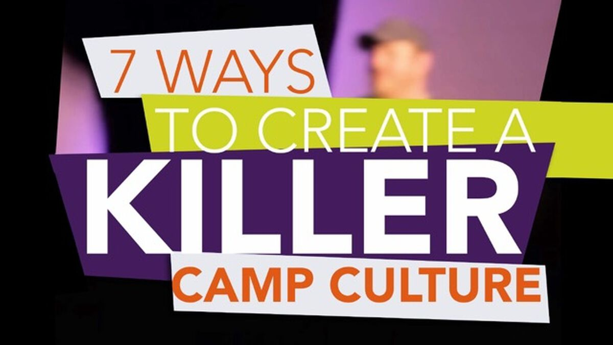 7 Ways to Create a Killer Camp Culture image number null