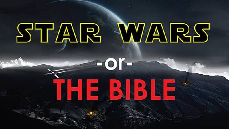 Star Wars or The Bible
