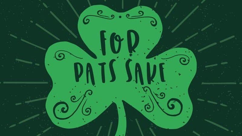 For Pat's Sake