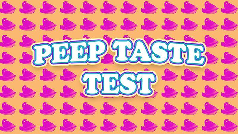 Peep Taste Test