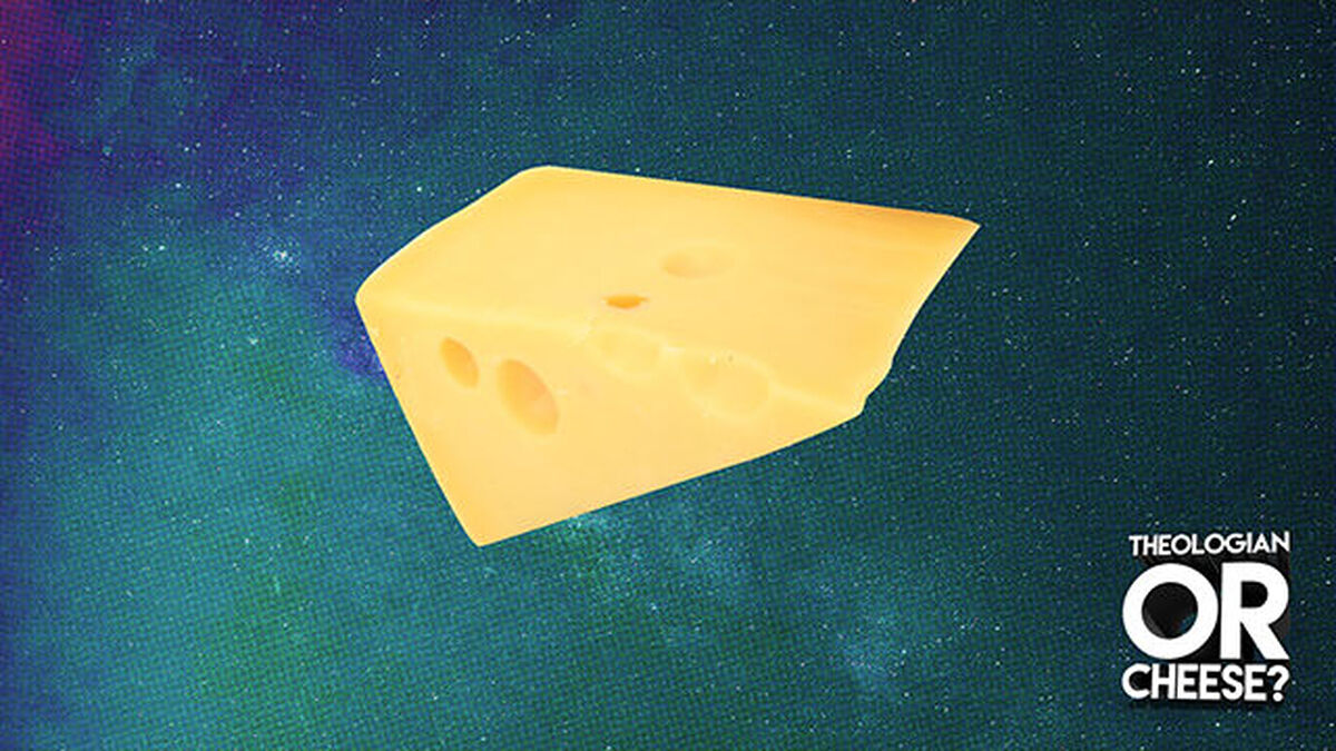Theologian or Cheese? image number null