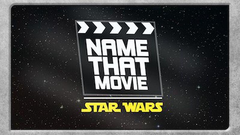 Name That Movie - Star Wars