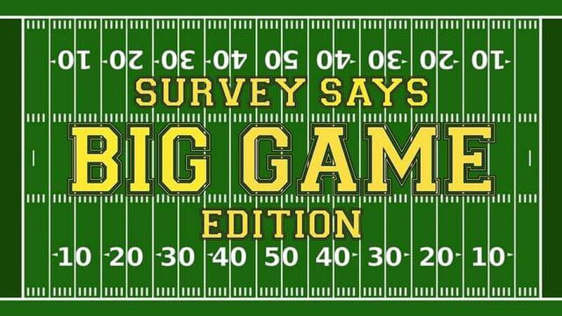 Survey Says Big Game Edition