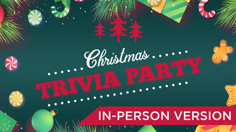 Christmas Trivia Party In-Person