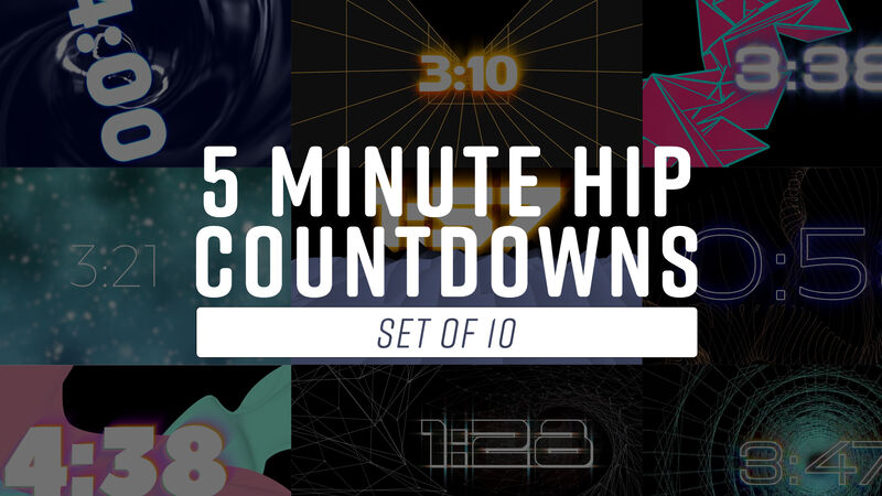 5 Minute Hip Countdowns