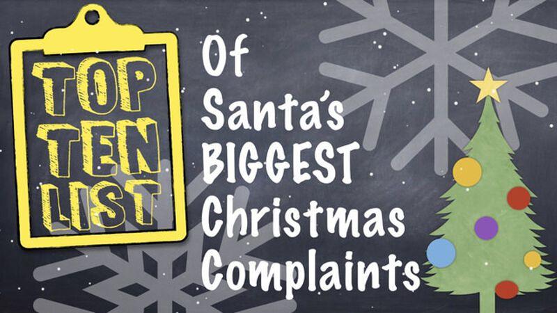 Santa's Top Ten Christmas Complaints