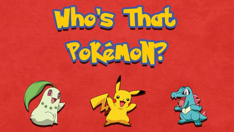 Who's That? Pokemon Edition