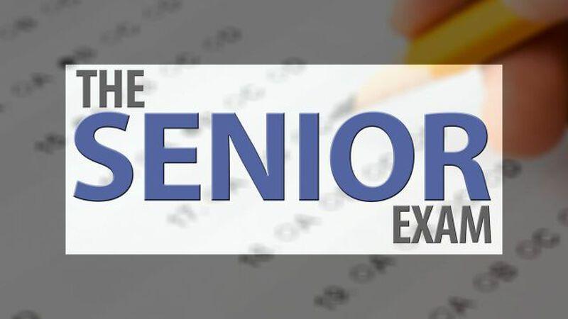 The Senior Exam